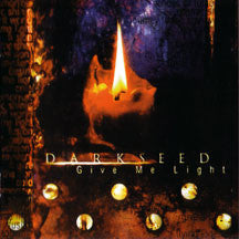 Darkseed - Give Me Light (Remastered) (CD)