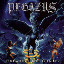 Pegazus - Breaking The Chains (Remastered + Bonus Tracks) (CD)