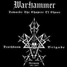 Warhammer - Towards The Chapter Of Chaos (Remastered + Bonus Track) (CD)