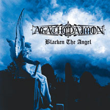 Agathodaimon - Blacken The Angel (Remastered) (CD)