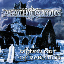 Agathodaimon - Higher Art Of Rebellion (Remastered) (CD)