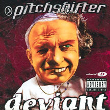 Pitchshifter - Deviant (Remastered) (CD)