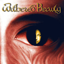Withered Beauty - Withered Beauty (Remastered) (CD)