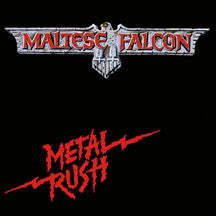 Maltese Falcon - Metal Rush (CD)