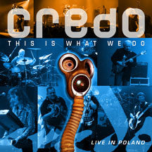 Credo - This Is What We Do: Live In Poland (Ltd. Edition) (CD)