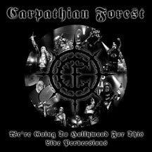 Carpathian Forest - We're Going To Hollywood For This: Live Perversions (CD)