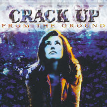 Crack Up - From The Ground (CD)