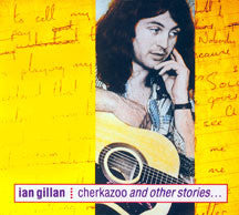 Ian Gillan - Cherkazoo & Other Stories (remastered) (CD)