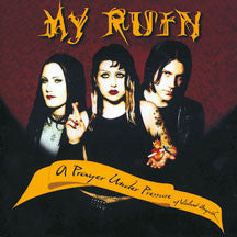 My Ruin - A Pray Under Pressure Of Violent Anguish (remastered) (CD)