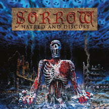 Sorrow - Hatred And Disgust (CD)