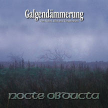 Nocte Obducta - Galgendammerung (Remastered) (CD)