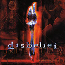 Disbelief - Infected (remastered) (CD)