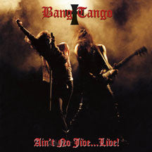 Bang Tango - Ain't No Jive... Live (CD)