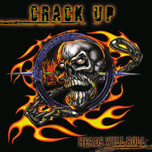 Crack Up - Heads Will Roll (Remastered) (CD)