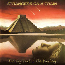 Strangers On A Train - The Key Part I: The Prophecy (CD)