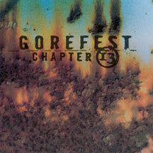 Gorefest - Soul Survivor + Chapter 13 (CD)