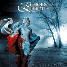 Echoes Of Eternity - The Forgotten Goddess (CD)