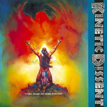 Kinetic Dissent - I Will Fight No More Forever (Remastered) (CD)