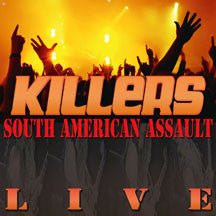 Killers - South American Assault Live (VINYL ALBUM)