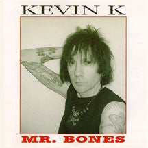 Kevin K - Mr. Bones (CD)