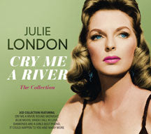 Julie London - Cry Me A River: The Collection (CD)