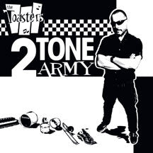 Toasters - 2Tone Army (CD)