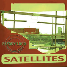 Freddy Loco & The Gordo's Ska Band - Satellites (CD)