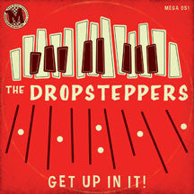Dropsteppers - Get Up In It! (CD)