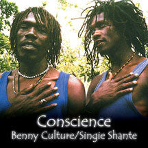 Benny & Singie Shante Culture - Conscience (CD)