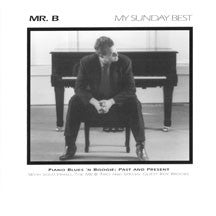 Mr. B Trio - My Sunday Best (CD)