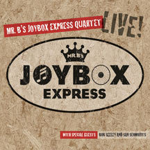 Mr. B's Joybox Express Quartet - Live (CD)