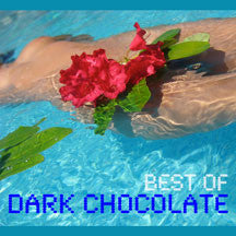 Dark Chocolate - Best Of Dark Chocolate (CD)