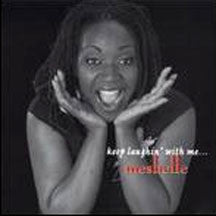 Meshelle - Keep Laughin' With Me (CD)