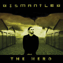 Dismantled - The Hero EP (CD)