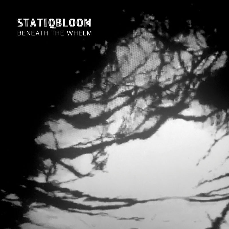 Statiqbloom - Beneath The Whelm (CD)