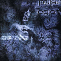 Pulse Legion - One Thing (CD)