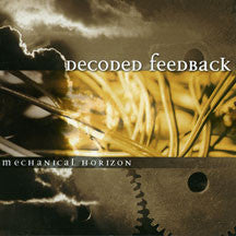Decoded Feedback - Mechanical Horizon (CD)