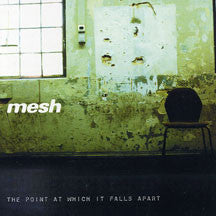 Mesh - The Point At Which It Falls Apart (CD)