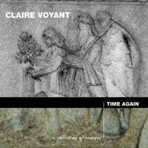 Claire Voyant - Time Again (CD)