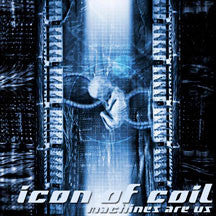 Icon Of Coil - Machines Are Us (CD)