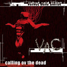 Velvet Acid Christ - Calling Ov The Dead (reissue) (CD)