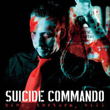 Suicide Commando - Bind, Torture, Kill (CD)