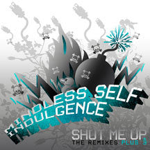 Mindless Self Indulgence - Shut Me Up: The Remixes +3 (CD)