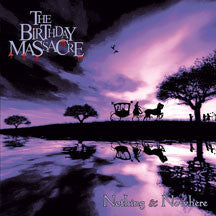 Birthday Massacre - Nothing And Nowhere (CD)
