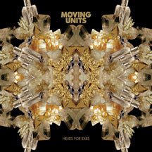 Moving Units - Hexes For Exes (CD)