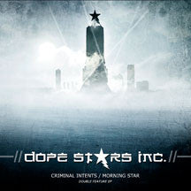 Dope Stars Inc. - Criminal Intents/morning Star Ep (CD)