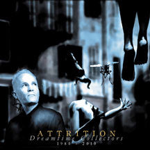 Attrition - Dreamtime Collectors (CD)