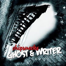 Ghost & Writer - Shipwrecks (CD)