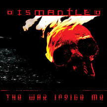 Dismantled - The War Inside Me (CD)