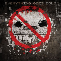Everything Goes Cold - Black Out The Sun (CD)